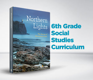 Northern Lights: 6th Grade Social Studies Curriculum