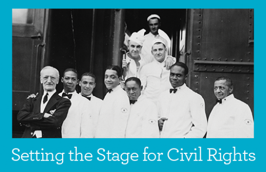 Setting the Stage for Civil Rights