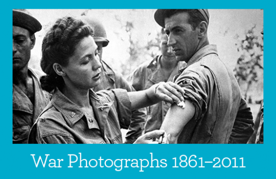 War Photographs 1861–2011