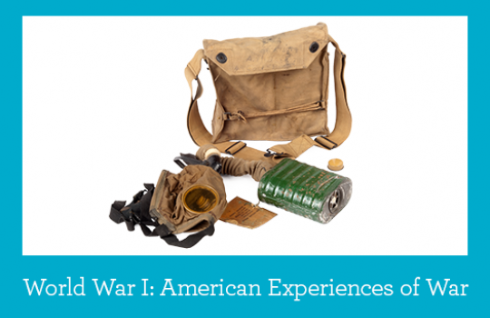 World War I: American Experiences of War
