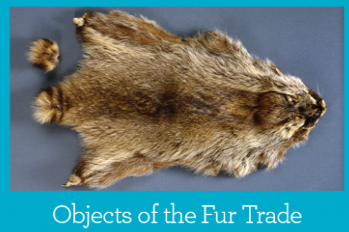 Objects of the Fur Trade Primary Source Packet